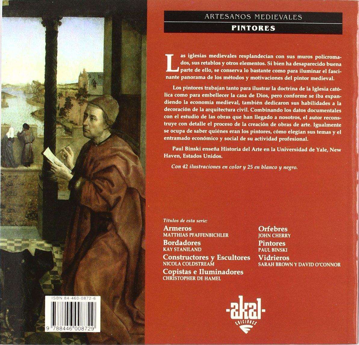 Pintores (Artesanos medievales): Amazon.es: Paul Binski, Julio Rodríguez Puértolas: Libros