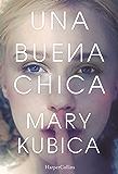 Una buena chica (Spanish Edition)