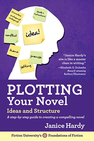 Plotting Your Novel: Ideas and Structure (Foundations of Fiction ...