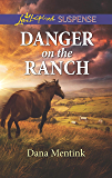 Danger on the Ranch: A Riveting Western Suspense (Roughwater Ranch Cowboys Book 1)