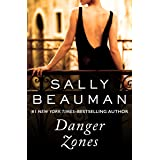 Danger Zones (The Lovers and Liars Trilogy Book 2)