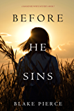 Before He Sins (A Mackenzie White Mystery—Book 7) (English Edition)