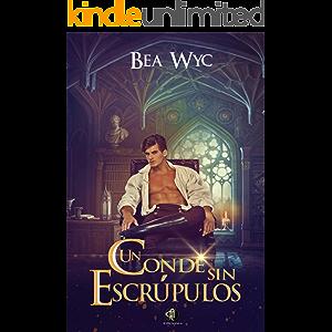 Un conde sin escrúpulos (Spanish Edition)