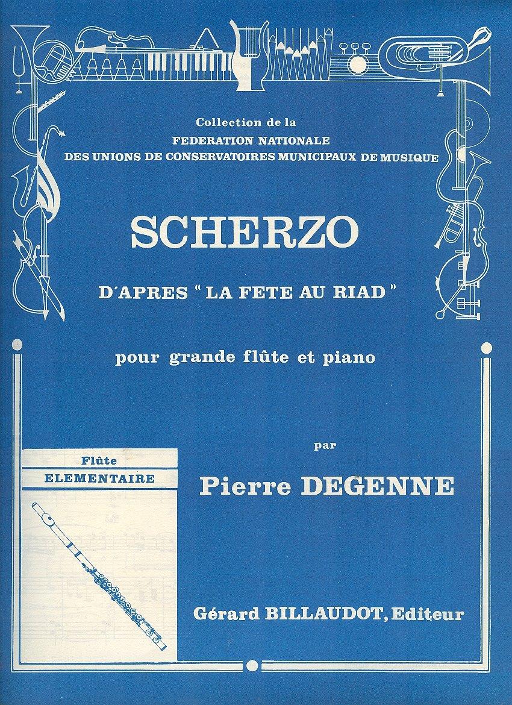 Partitions Classique Billaudot Degenne Pierre - Scherzo D'apres La Fete Au Riad - Flute Et Piano Flûte Traversière