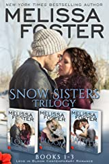 Snow Sisters (Books 1-3 Boxed Set): Love in Bloom Contemporary Romance (Love in Bloom: Snow Sisters) Kindle Edition