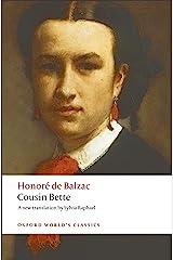 Cousin Bette (Oxford World's Classics) Kindle Edition