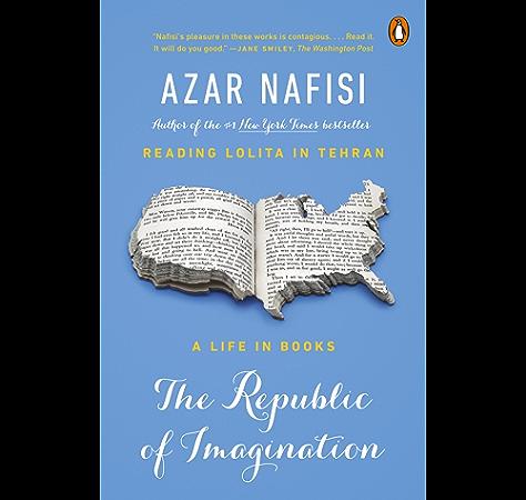 Amazon Com The Republic Of Imagination America In Three Books Ebook Nafisi Azar Peter Sis Kindle Store
