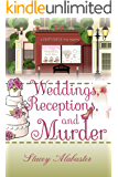 Weddings, Receptions, and Murder: A Craft Circle Cozy Mystery (English Edition)