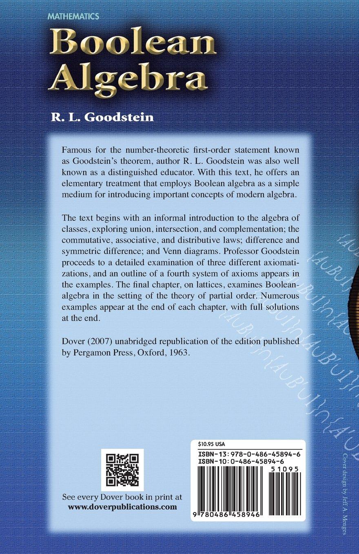 Boolean Algebra (Dover Books on Mathematics): R. L. Goodstein ...
