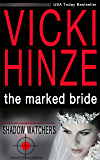 The Marked Bride (Shadow Watchers Book 1)