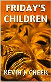 Friday's Children