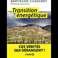 Transition énergétique : Ces vérités qui dérangent ! (Sciences et plus)