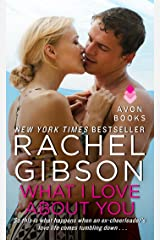 What I Love About You (Military Men Book 1) Kindle Edition