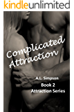 Complicated Attraction (Attraction Series Book 2)