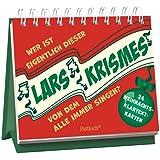 Wer ist eigentlich dieser Lars Krismes, von dem ständig alle singen?: 24 Weihnachts-Klartext-Karten Weihnachten
