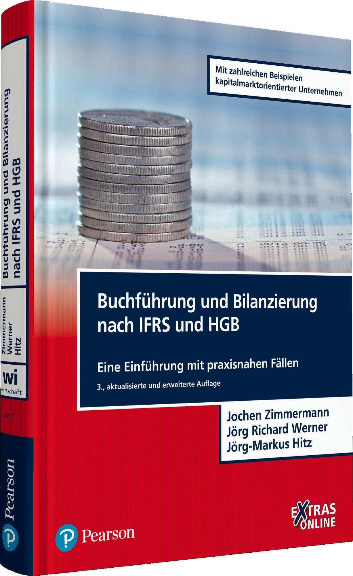 Buchführung und Bilanzierung nach IFRS und HGB: Eine Einführung mit praxisnahen Fällen (Pearson Studium - Economic BWL) Gebundenes Buch – 1. November 2014 Prof. Dr. Jochen Zimmermann Dr. Jörg Richard Werner Prof. Dr. Jörg-Markus Hitz 3868942572
