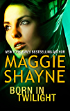 Born in Twilight: Twilight Vows (Wings in the Night Book 4)