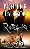 Riding for Redemption: A Clearwater County Romance (Redemption Series Book 2)