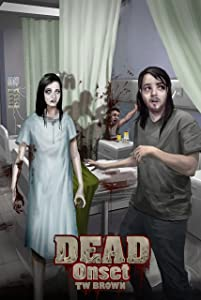 DEAD: Onset: Book One of the New DEAD series