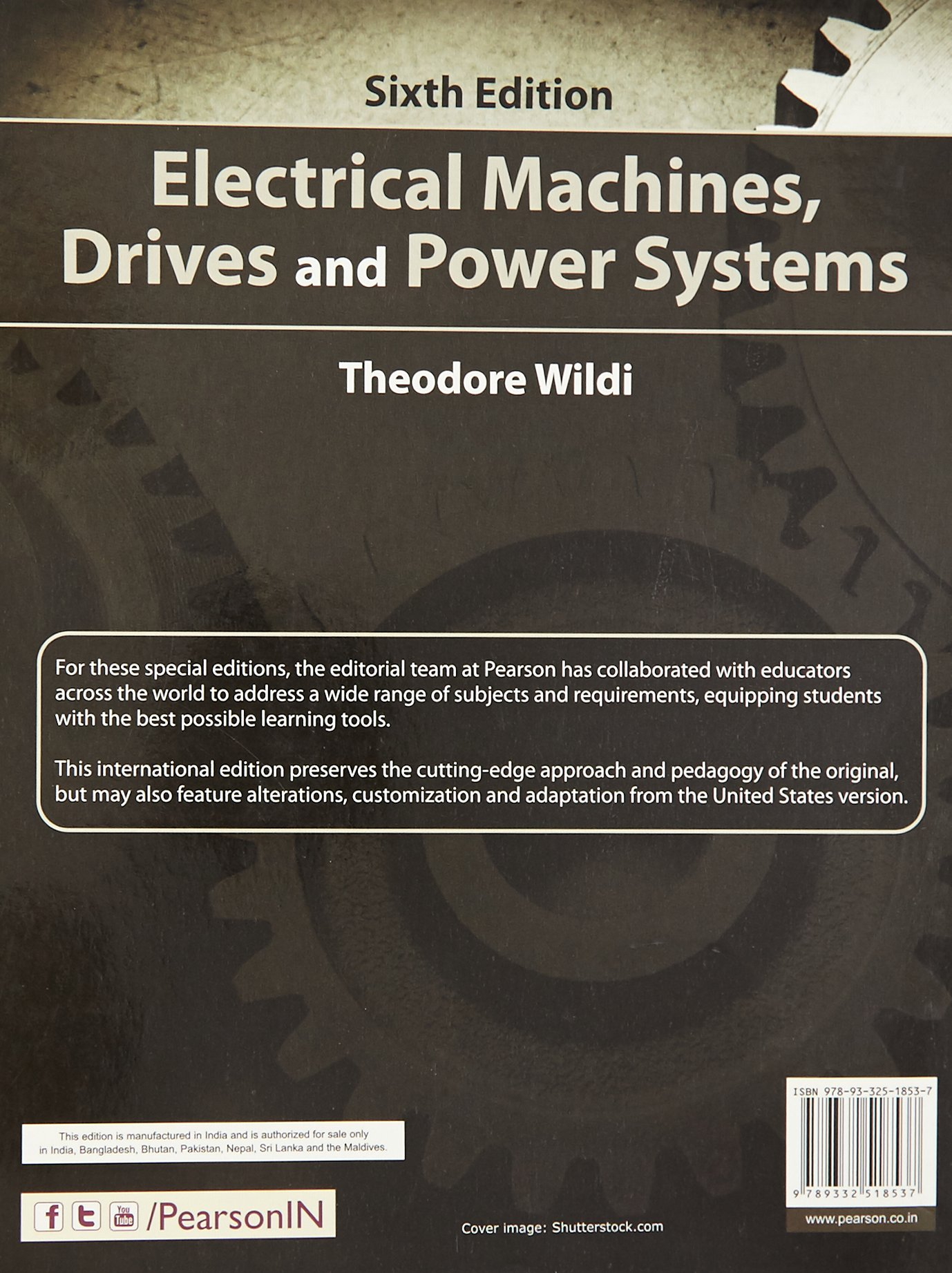 Electrical machines drives and power systems theodore wildi electrical machines drives and power systems theodore wildi 9789332518537 amazon books fandeluxe Gallery
