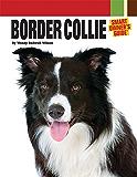 Border Collie (Smart Owner's Guide)
