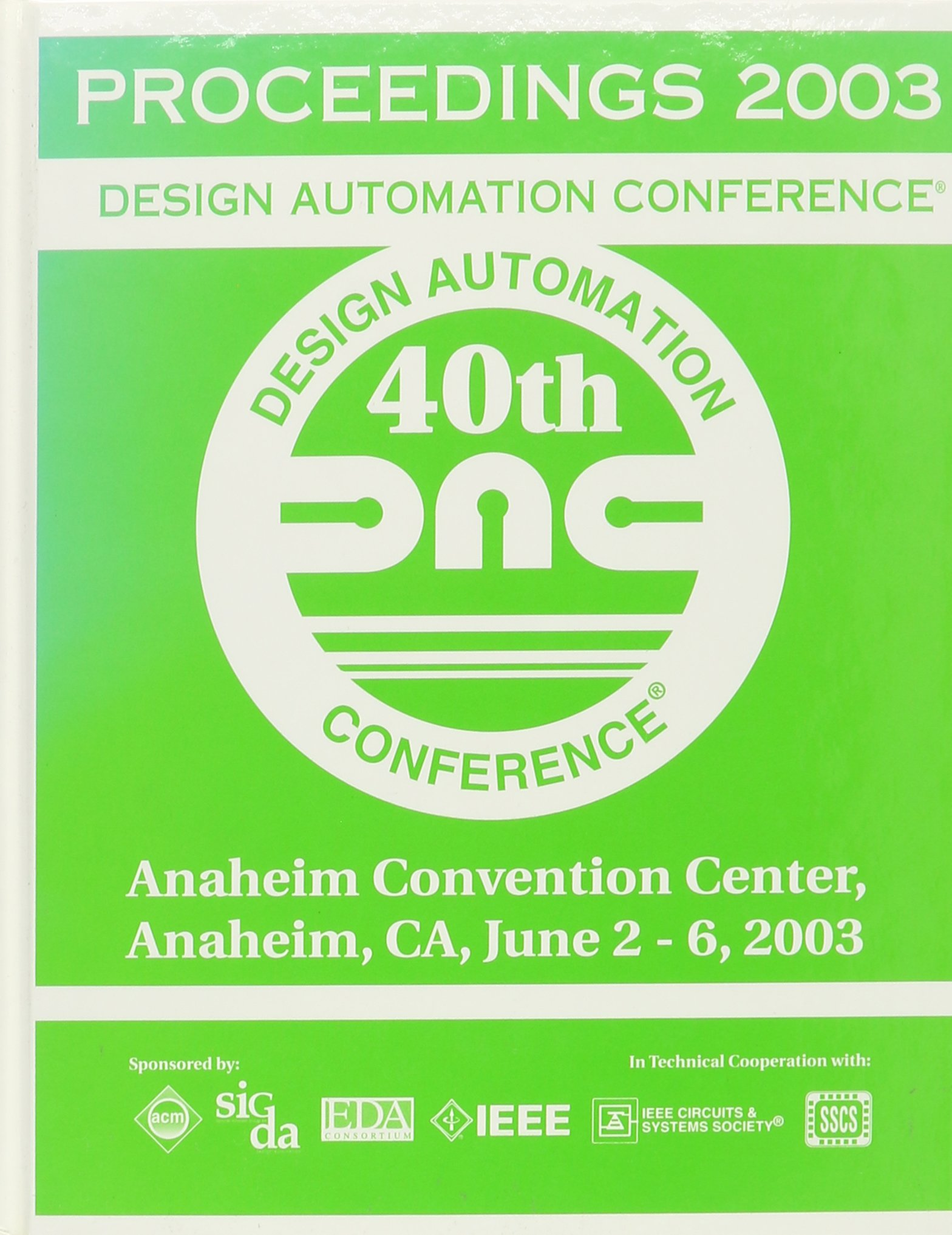 Proceedings of the 40th Design Automation Conference 2003 (Design Automation Conference: Proceedings) pdf