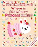 Moshi Moshi Kawaii Bk 2: Where Is Strawb