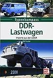 DDR-Lastwagen: Importe aus der UdSSR (Typenkompass)