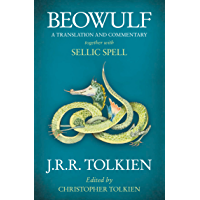 Beowulf: A Translation and Commentary, together with Sellic Spell (English Edition)