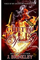 Ghetto Tales Of Anguish 2: An Urban Suspense Kindle Edition