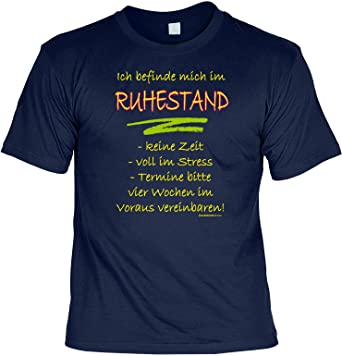 Rentner T-Shirt zum Ruhestand Ich befinde Mich im Ruhestand in Rente Gehen  Geschenk für die Rente Rentner T-Shirt Ruheständer T-Shirt Laiberl Leiberl   ... e3104fc5f9