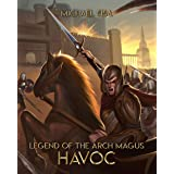 Legend of the Arch Magus: Havoc