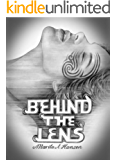 Behind the Lens (Behind the Lives Book 3)