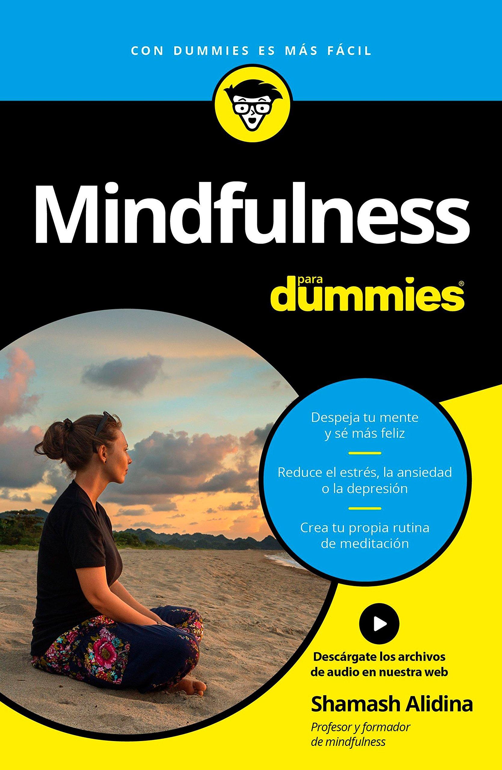 Mindfulness para dummies: Shamash Alidina: 9788432903151 ...
