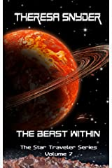 The Beast Within (The Star Traveler Series Book 7) Kindle Edition