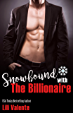 Snowbound with the Billionaire (Master Me Book 1)