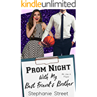 Prom Night with My Best Friend's Brother: A Sweet YA Romance (Like a Player Series Book 4)