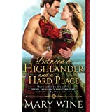 Between a Highlander and a Hard Place (Highland Weddings, 5)