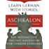 Learn German With Stories: Aschkalon (Complete Edition) - The Interactive Fantasy Adventure For German Learners