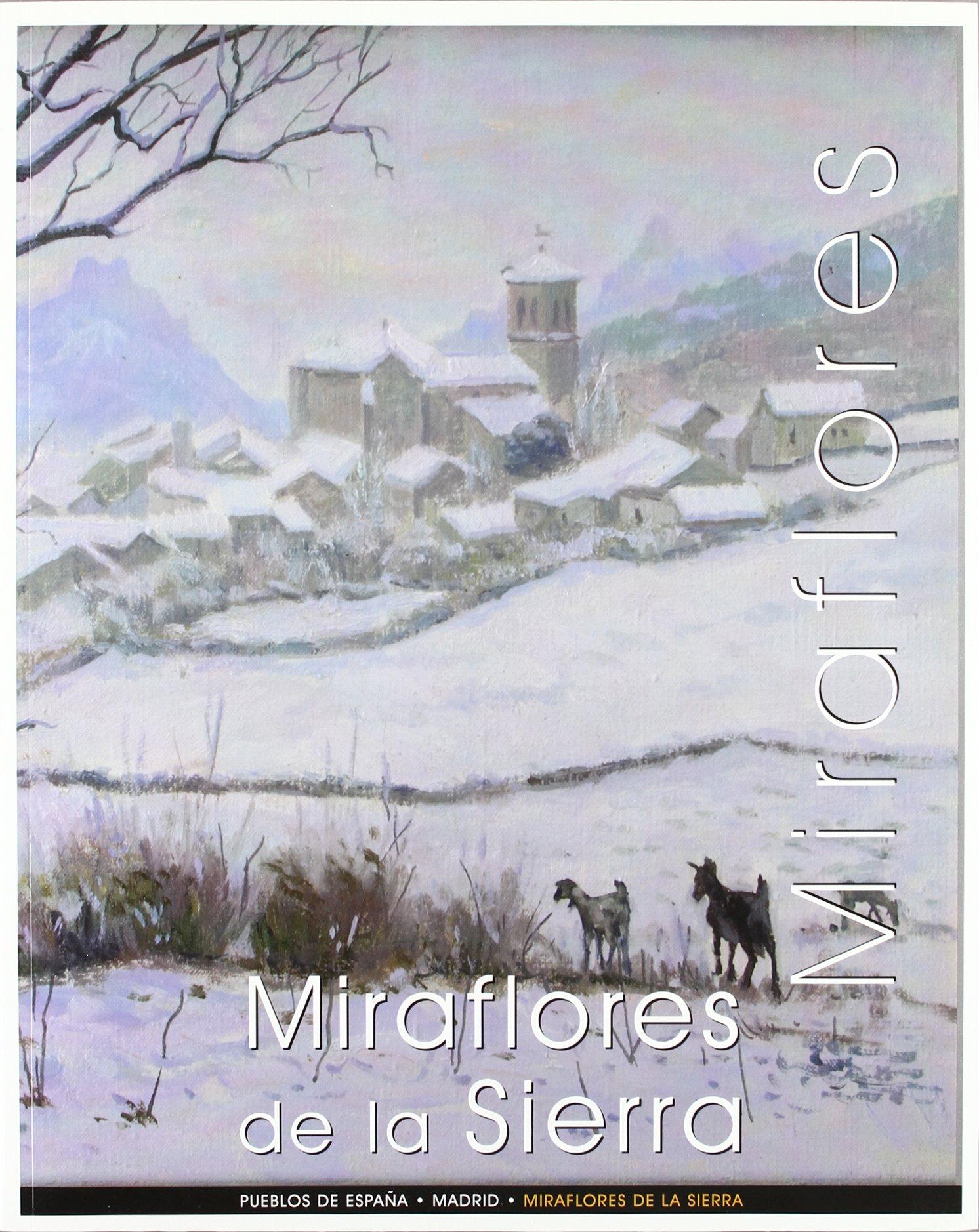 Pueblos de España: miraflores de la Sierra: Amazon.es: Camino Del ...