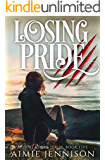 Losing Pride (The Mount Roxby Series Book 5)