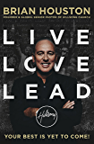 Live, Love, Lead (Not A Series) (English Edition)