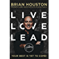 Live, Love, Lead (English Edition)