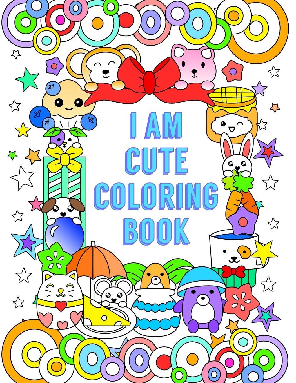 - I Am Cute Coloring Book: Queenie Law: 9781540884633: Amazon.com: Books