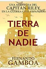 TIERRA DE NADIE (Las aventuras del capitán Riley) (Spanish Edition) Kindle Edition