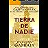 TIERRA DE NADIE (Las crónicas del Capitán Riley)