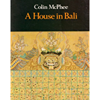 A House In Bali [Illustrated Edition] (English Edition)