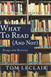 What to Read (and Not)