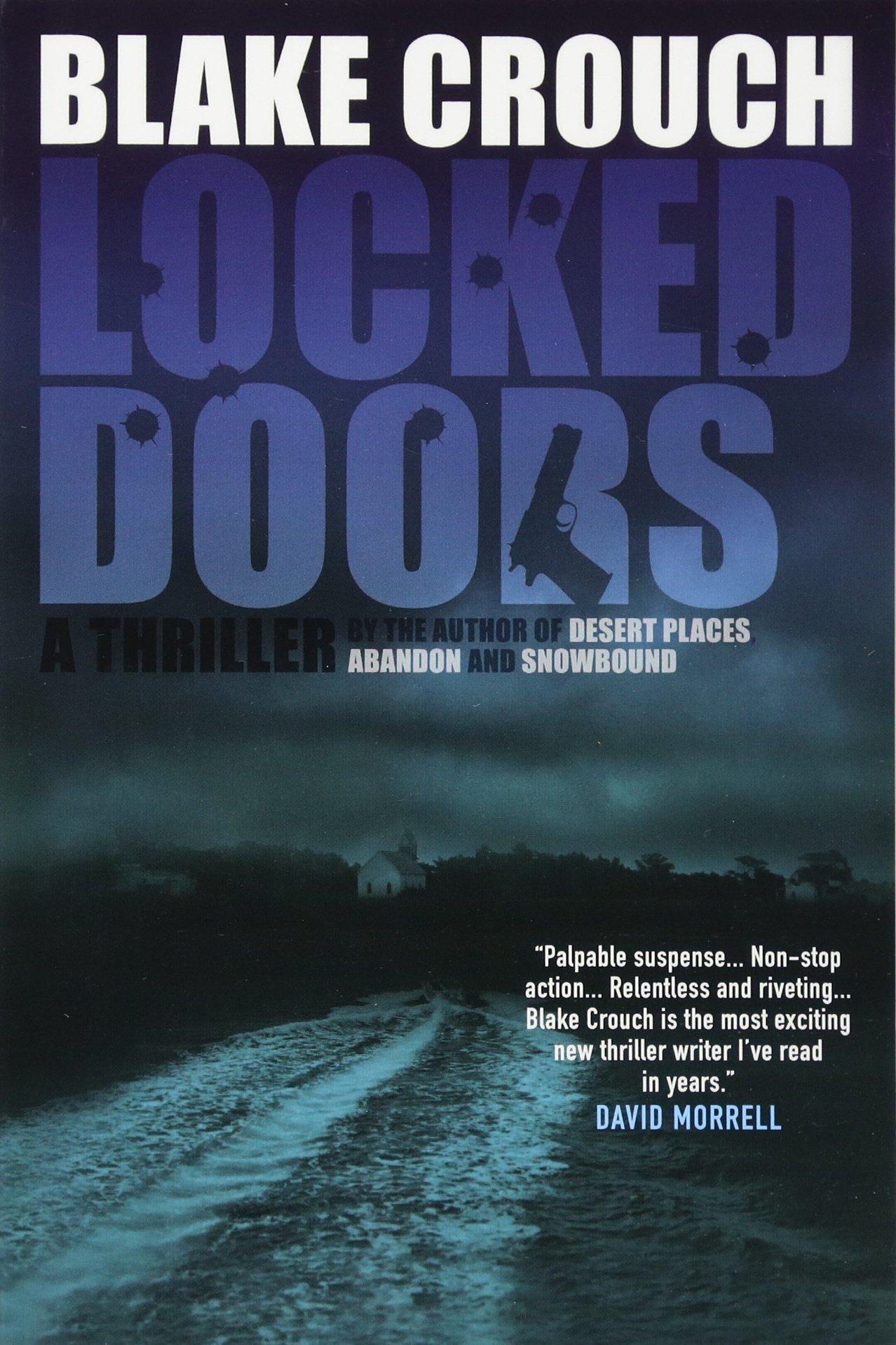 Amazon Com Locked Doors A Novel Of Terror 9781456506667 Blake