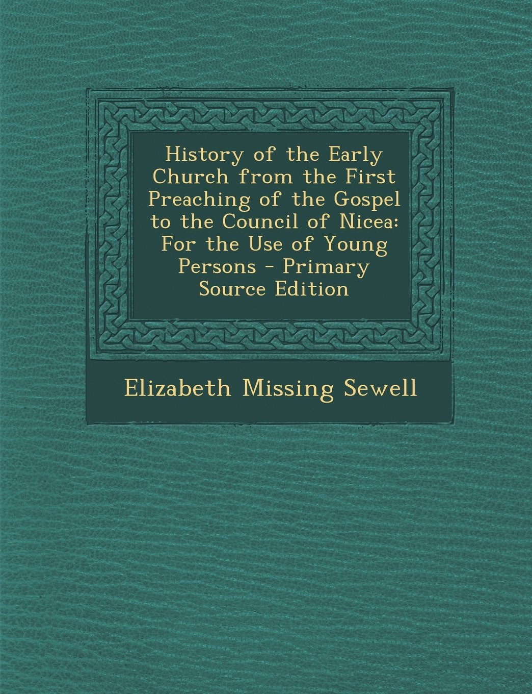 Download History of the Early Church from the First Preaching of the Gospel to the Council of Nicea: For the Use of Young Persons pdf